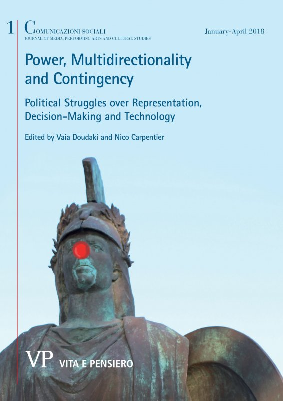 An Introduction to Power, Multidirectionality and Contingency. Political Struggles over Representation, Decision-Making