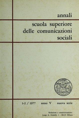 ANNALI SCUOLA SUPERIORE DELLE COMUNICAZIONI SOCIALI - 1977 - 1