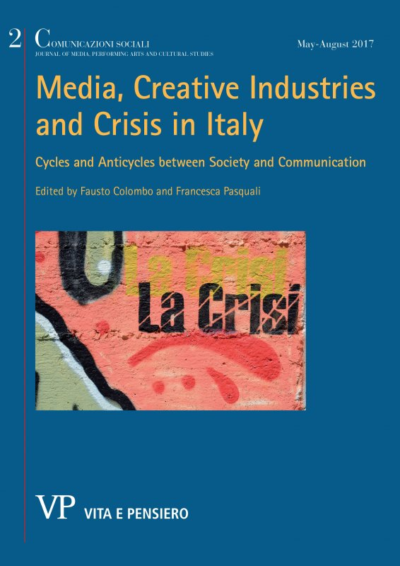 COMUNICAZIONI SOCIALI - 2017 - 2. MEDIA, CREATIVE INDUSTRIES AND CRISIS IN ITALY
