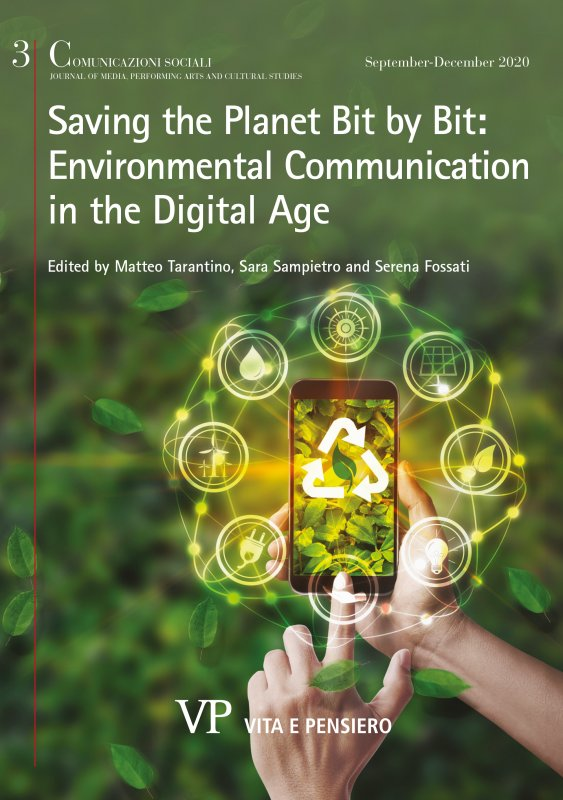 COMUNICAZIONI SOCIALI - 2020 - 3.  Saving the Planet Bit by Bit: Environmental Communication in the Digital Age
