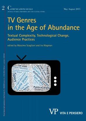 COMUNICAZIONI SOCIALI - 2015 - 2. Tv Genres in the Age of Abundance